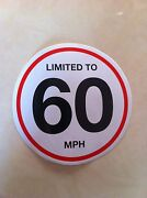 100x 150 Mm Vehicle Speed Limited To 60 Mph Restriction Stickers Vinyl Van Truck