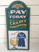 1970s Pabst Blue Ribbon Beer Pay Today Credit Tomorrow Pbr Wood Pub Sign Cool