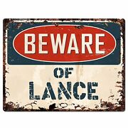 Pbfn0245 Beware Of Lance Plate Rustic Chic Sign Home Man Cave Decor Funny Gift
