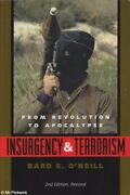 Bard E. Oand039neill Insurgency And Terrorism From Revolution To Apocalypse Sc Book