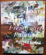 Joan Mitchell Fremicourt Paintings 1960-62 Exhibition Catalogue 2005 Oop New