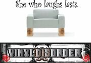 She Who Laughs Lasts. Wall Quote Mural Decal-closetquotes14