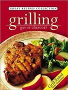 Great Recipes Collection Grilling Gas Or Charcoal Over 250 Recipes