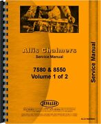 Allis Chalmers 7580 8550 Tractor Service Manual Ac-s-7580/8550