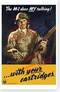 M-1 Garand Does My Talking With Your Cartridges Wwii Poster