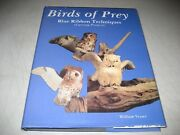 Birds Of Prey Blue Ribbon Techniques By William Veasey 1997, Hardcover