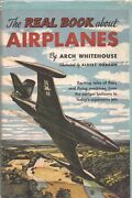 Real Book About Airplanes By Arch Whitehouse Garden City Hc 1952 Retail Version