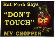 Rat Rod Hot Rod Rat Fink Says Donand039t Touch My Chopper Motorcycle Tools