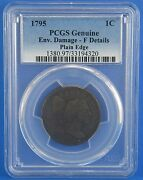 1795 Flowing Hair Large One Cent Pcgs Certified F Details Plain Edge Coin Penny