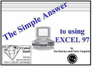 The Simple Answer To Using Excel 97 By Rowley, Sue, Vaughan, Chris
