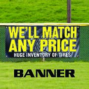 Weand039ll Match Any Price Huge Inventory Of Tires Advertising Vinyl Banner Sign