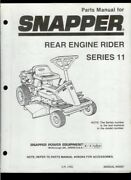 Snapper Series 11 Rear Engine Riding Mower Illustrated Parts List