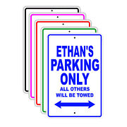 Ethanand039s Parking Only All Others Will Be Towed Name Novelty Metal Aluminum Sign