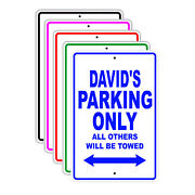 Davidand039s Parking Only All Others Will Be Towed Name Novelty Metal Aluminum Sign