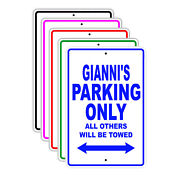 Gianniand039s Parking Only All Others Will Be Towed Name Novelty Metal Aluminum Sign