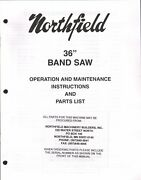Northfield 36 Bandsaw Operations, Instructions And Parts List Pdf