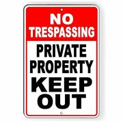 No Trespassing Private Property Keep Out Aluminum Metal Sign 3 Sizes Usa Snt014