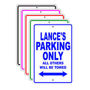 Lanceand039s Parking Only All Others Will Be Towed Name Novelty Metal Aluminum Sign