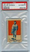 1921 W516-2-1 3 Walter Johnson Hand Cut - Psa Authentic Must See