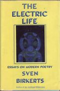 Sven Birkerts The Electric Life Essays On Modern Poetry 1st Ed. Hc Book