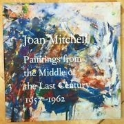 Joan Mitchell Paintings From The Middle Of Last Century Exhib Cat 2018 Oop New