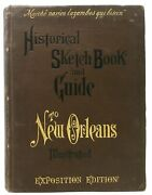 William H Compiler Cable / Historical Sketch Book And Guide To New Orleans 1st