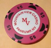 Mountain View Casino Pahrump, Nevada 5.00 Chip Great For Any Collection