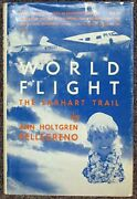 Amelia 1897 1937 Earhart / World Flight The Earhart Trail With Tls Signed 1st Ed