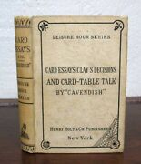 Whist / Card Essays Clayand039s Decisions And Card-table Talk American Edition 1st Ed
