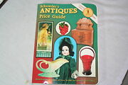 Schroeder's Antiques Price Guide Identification And Values Of Over 50,000 A...