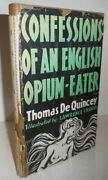 Thomas Drugs De Quincey / Confessions Of An English Opium-eater 1932 Reprint