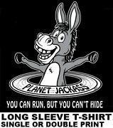 Planet Jackass - You Can Run But You Canand039t Hide Smart Ass Funny Donkey T-shirt