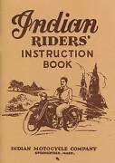 1938 Indian Motorcycle Riderand039s Handbook - Quality Reproduction