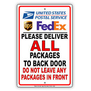Deliver All Packages Back Door Donand039t Leave Any Package Front Aluminum Metal Sign