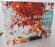 Joan Art Mitchell Dave Hickey / Sunflowers First Edition 2008