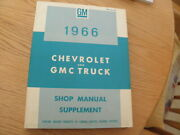 Gm 1966 Chevrolet And Gmc Truck Shop Manual Supplement + Salvage Yard Treasures