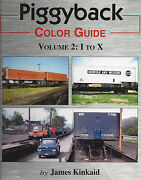 Piggyback Color Guide Vol. 2 Owners I To X Trailers Flatcars Containers New