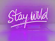 New Stay Wild Neon Light Sign 14 Lamp Beer Pub Acrylic Real Glass Handmade