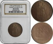 1795 Ngc Ms 64 Bn Talbot Allum And Lee 1c Copper Colonial Letter Edge Bu Cent Coin