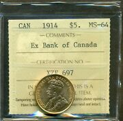 From The Hoard 1914 Canada Gold 5.00 Ex Bank Of Canada Iccs Ms-64