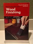 How To Do Your Own Wood Finishing, Jackson Hand, Refurbishing, Antique, Woodwork