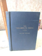 The Two - Minute Horse1921millard Sanders1st Editionillustrated