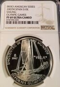 2007 Spain Silver 10 Euro Olympic Games Sailing Ngc Pf 69 Ultra Cameo Top Pop