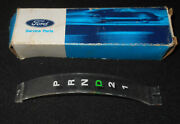 1969 1970 Mustang Gt Mach 1 Grande Shelby Cougar Xr7 Nos A/t Trans Selector Dial