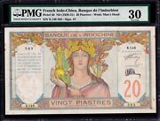 French Indochina Banque De Land039indo Chine 20 Piastres 1928-1931 Pick 50 Pmg 30