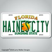 Haines City A City In Florida Aluminum License Plate Tag New