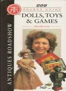 Antiques Roadshow Pocket Guide Dolls, Toys And Games, Hilary Kay, Used Very Go