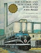 The Lehigh And New England Railroad, A Color Retrospect -- New Book