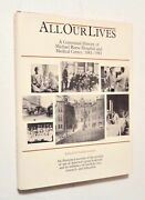 All Our Lives History Of Michael Reese Hospital And Medical Center Chicago Rare Hc