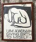 I Am A Woman Giving Birth To Myself Feminist 73 Original Framed Art Print Rizzi